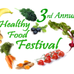 The 3rd Annual Healthy Food Festival- September 30th, 2017
