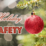 Keep Your Family Safe During the Holidays